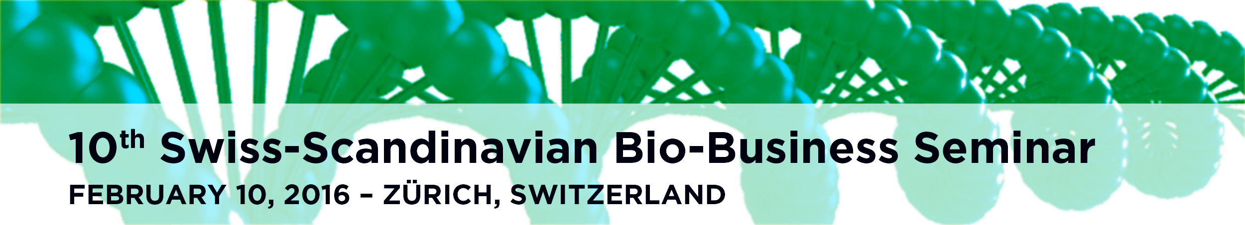 2016 - 10th Swiss-Scandinavian Bio-Business Seminar